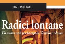 """""""Radici lontane"""", nuovo noir di Moriano ambientato nel Ponente ligure"""